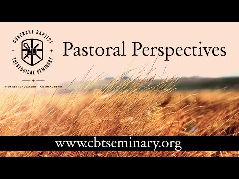 "Pastoral Perspectives, ""Raising, Mentoring, and Affirming Men for the Ministry"""