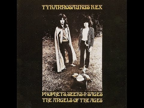 Tyrannosaurus Rex - FULL ALBUM - Prophets, Seers & Sages:  The Angels of the Ages
