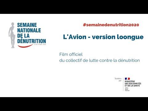 L'Avion, film officiel du Collectif de lutte contre la dénutrition - version longue