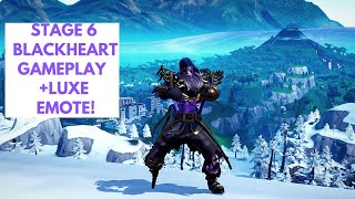 STAGE 6 BLACKHEART SKIN Gameplay + LUXE EMOTE Fortnite