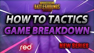 How to TACTICS | New Series | Game breakdown | play tactically | RED [Pubg Mobile]