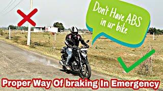 Emergency Braking Tricks | U Dont need an ABS