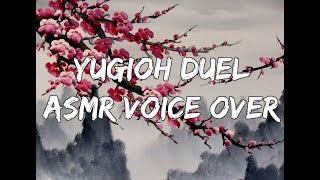 Yugioh Duel! (ASMR Voiceover)