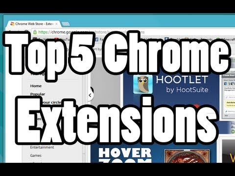 Top 5 Google Chrome Extensions in 2012