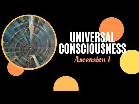 UNIVERSAL CONSCIOUSNESS THROUGH ART & MEDIA - Ascension 1