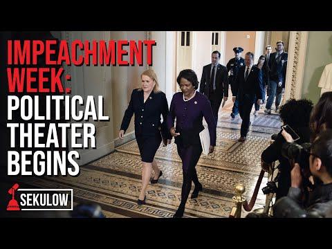 Impeachment Week: Political Theater Begins