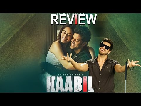 Kaabil OFFICIAL Movie Review | Hrithik Roshan | Ronit Roy | Yami Gautam