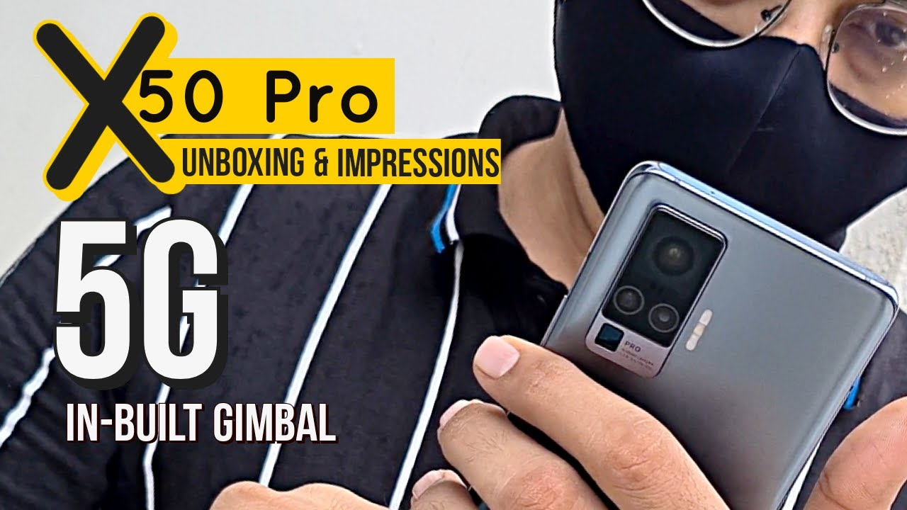 Vivo X50 Pro [5G] Unboxing & Impressions | World's 1st In-Built Gimbal!