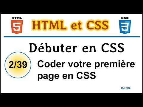 Débuter En CSS. Coder Votre Première Page En CSS [CHTS02]