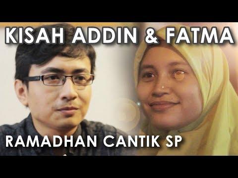 Kisah Addin dan Fatma : Ramadhan Cantik SPESIAL - Web Series Inspirasi