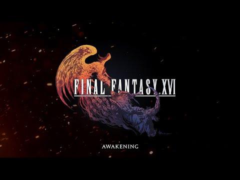 FINAL FANTASY XVI – Awakening Trailer   PS5