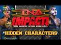 TNA Impact Hidden Characters