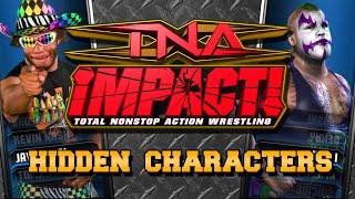TNA Impact! - Hidden Characters