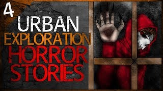4 REAL Urban Exploration Horror Stories | Darkness Prevails