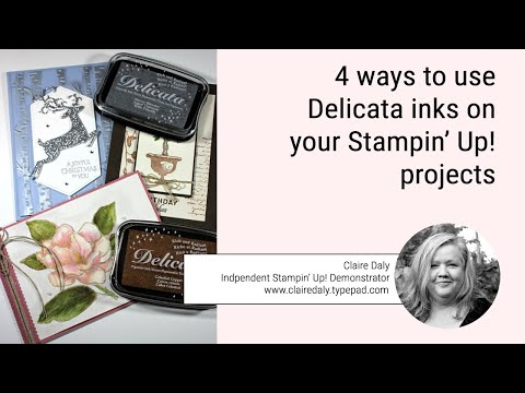 4 Ways To Use DELICATA Metallic Ink Pads In Your Stampin' Up! Projects.