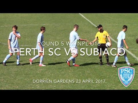 Round 5 WA NPL U16 Perth SC vs Subiaco 2017