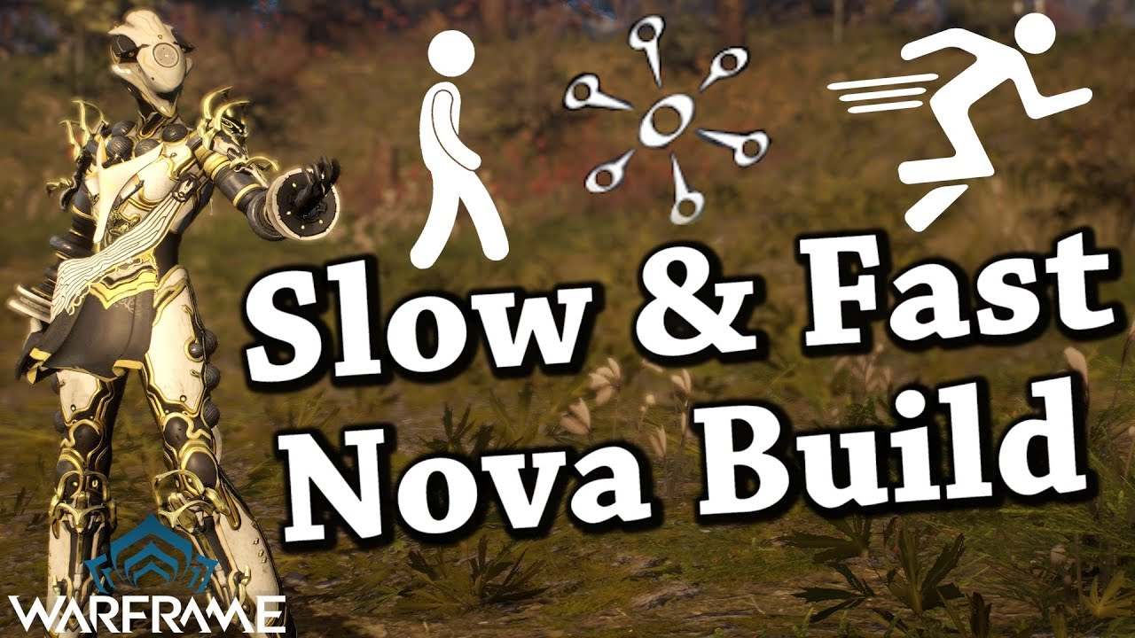 Warframe Slow Fast Nova Build 2019 Youtube Today i will be showing you on how to build slow nova with nova prime. warframe slow fast nova build 2019