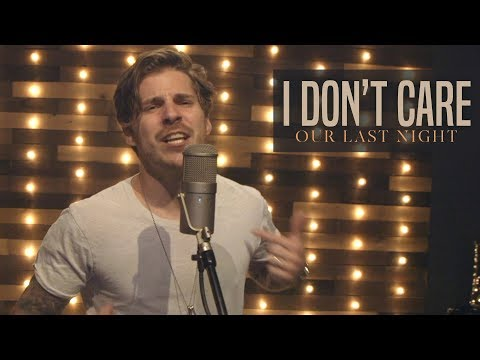 "Ed Sheeran & Justin Bieber - ""I Don&39;t Care"" Rock Cover by Our Last Night"