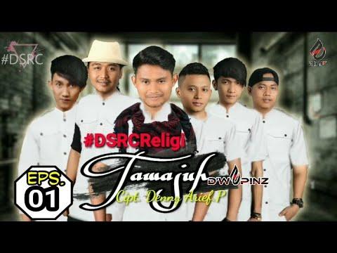 (New Single Religi )  D'WAPINZ - TAWAJUH  #DSRCR Cipt.Denny Arief.P