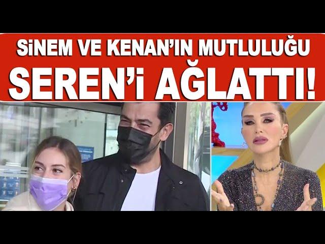 Sinem Kobal ve Kenan İmirzalıoğlu'nun mutluluğu Seren Serengil'i ağlattı!