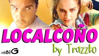 LOCALCOÑO by Trazzto - Parodia Anuncio Desigual Completa