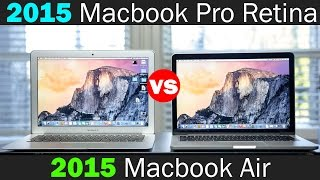 2015 MacBook Pro With Retina Display Vs 2015 Macbook Air - Which One Should You Get?