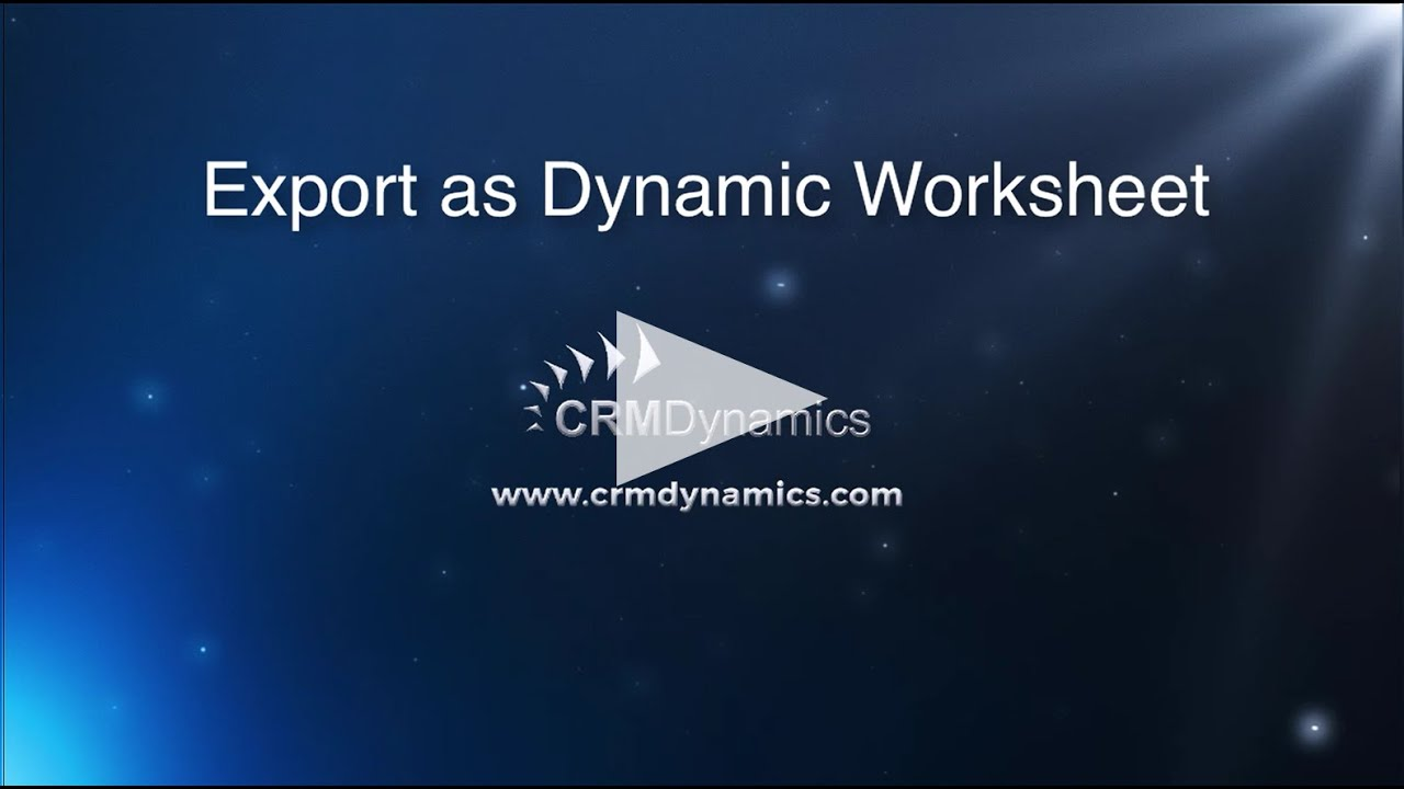 Export Data As Dynamic Worksheet In Microsoft Dynamics Crm