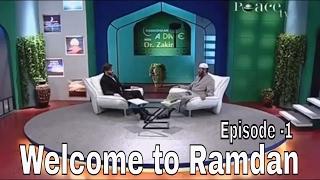 Zakir Naik   Welcome to Ramadan !!