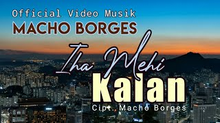 Download Music Iha Mehi Kalan [ Official Audio Voc. Macho ]