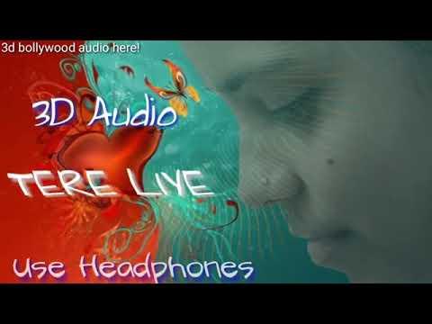 3D Audio | Tere Liye | Prince | Vivek Oberoi , Aruna Sheilds | Atif Ashlam, Shreya Ghoshal