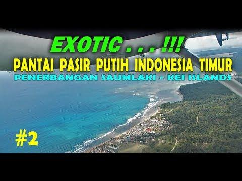 #2 - KEINDAHAN WARNA LAUT Pantai Saumlaki & Kei Islands ( Penerbangan Pesawat Perintis)