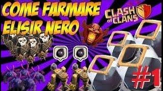 CLASH OF CLANS: FARMIAMO IL NERO #1
