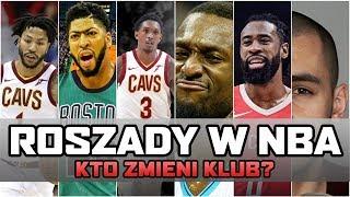 KTO ZMIENI DRUŻYNĘ NBA w najbliższym czasie? | NBA po POLSKU