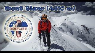 Cosmoviajeros - Mont Blanc (4810 m), Francia