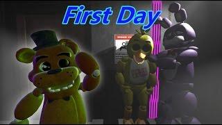 - SFM FNAF First Day