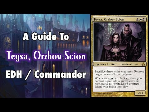 MTG - In Debt To Teysa - A Guide To EDH / Commander Teysa, Orzhov Scion for Magic: The Gathering