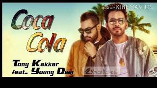 Coca cola tu||(offical audio)Tony kakkar feat.young desi||new song 2018
