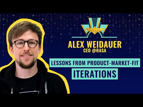 """""""Lessons from product-market-fit iterations"""" by Alex Weidauer, CEO @Rasa"""