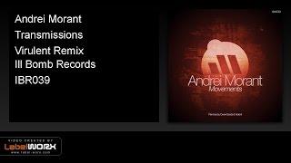Andrei Morant - Transmissions (Virulent Remix)