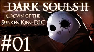 Dark Souls 2: Crown of the Sunken King DLC Part 1 - Rolling Pro