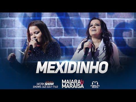 Maiara e Maraisa - Mexidinho 5