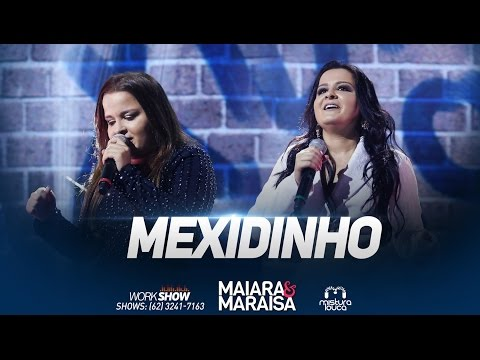 Maiara e Maraisa - Mexidinho (Ao Vivo em Goiânia)