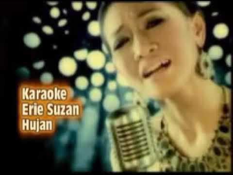 Karaoke Erie Suzan Hujan