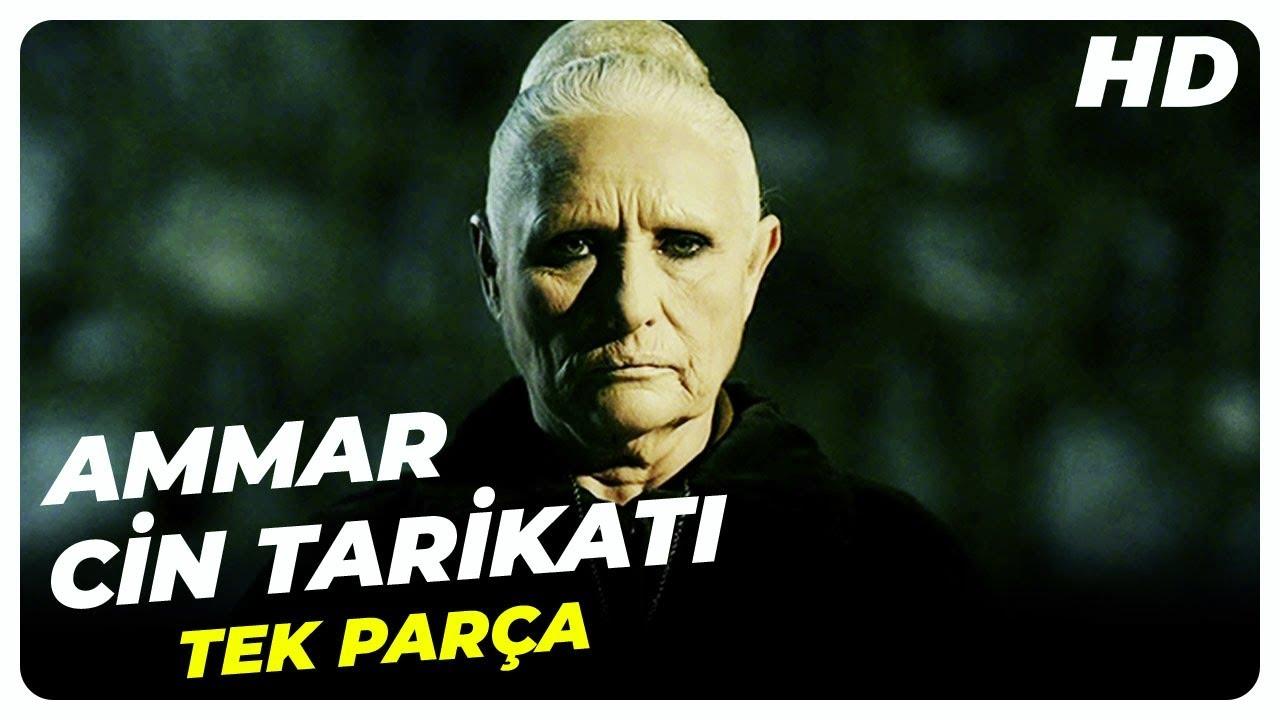 Ammar Cin Tarikatı   Türk Korku Filmi Tek Parça (HD)