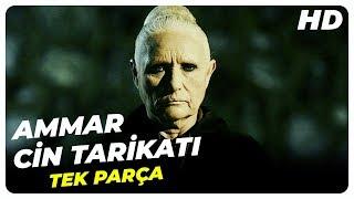 Ammar Cin Tarikatı   Türk Korku Filmi Tek Parça (H