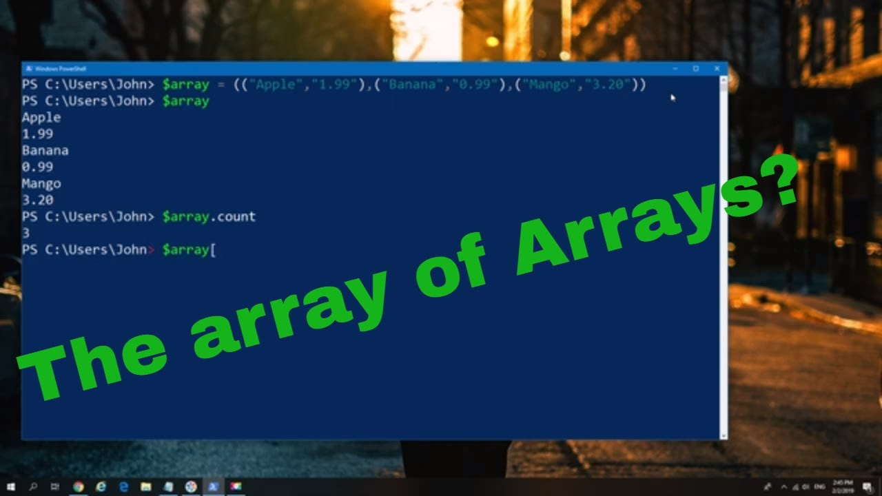 How to use Multidimensional Arrays in PowerShell