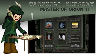Tactical Tuesday - Master of Orion II E1 - Time to Conquer the Galaxy