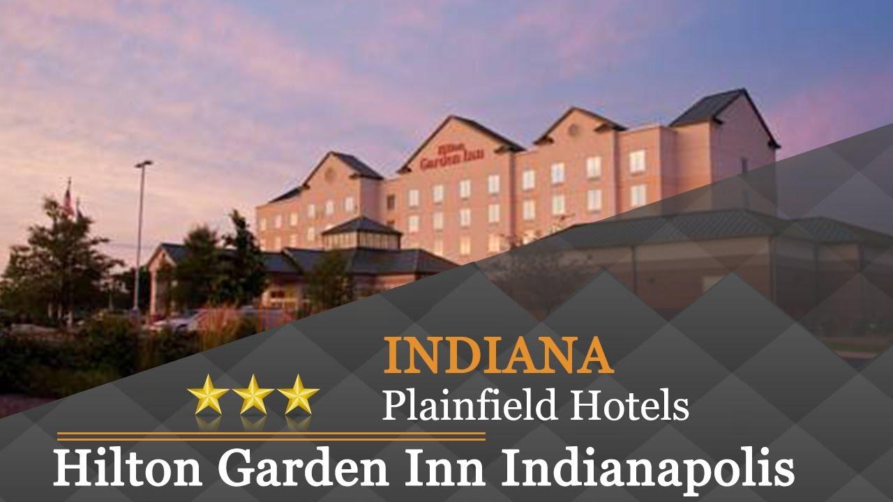 Hilton Garden Inn Indianapolis Airport Plainfield Hotels