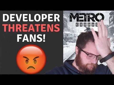 Metro Exodus Developer THREATENS Fans!