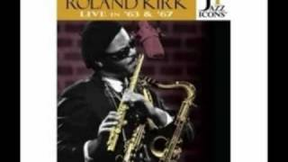 Roland Kirk - One Ton [Live]